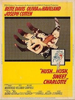 <i>Hush...Hush, Sweet Charlotte</i> 1964 film by Robert Aldrich