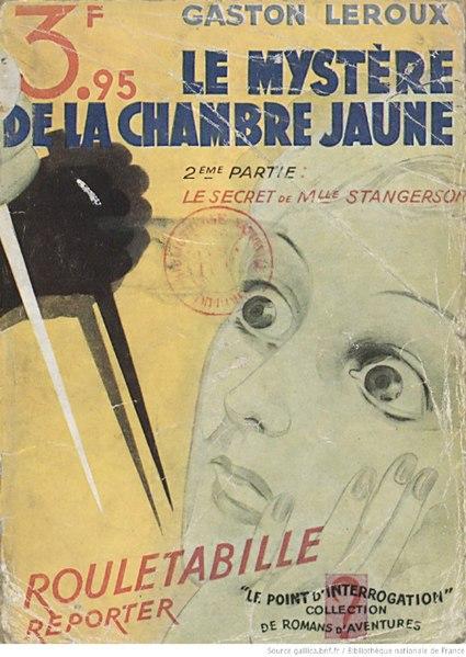 File:Leroux - Le mystère de la chambre jaune, 1932, Partie 2.djvu