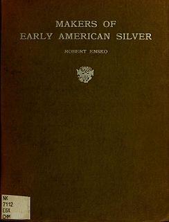 Robert Ensko American silver expert
