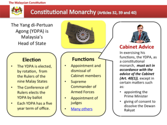 Constitution of Malaysia -  The Malaysian Head of State, the Yang di-Pertuan Agong, is a constitutional monarch