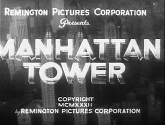 Manhattan Tower (film) - Image: Manhattan Tower 1932titlecard