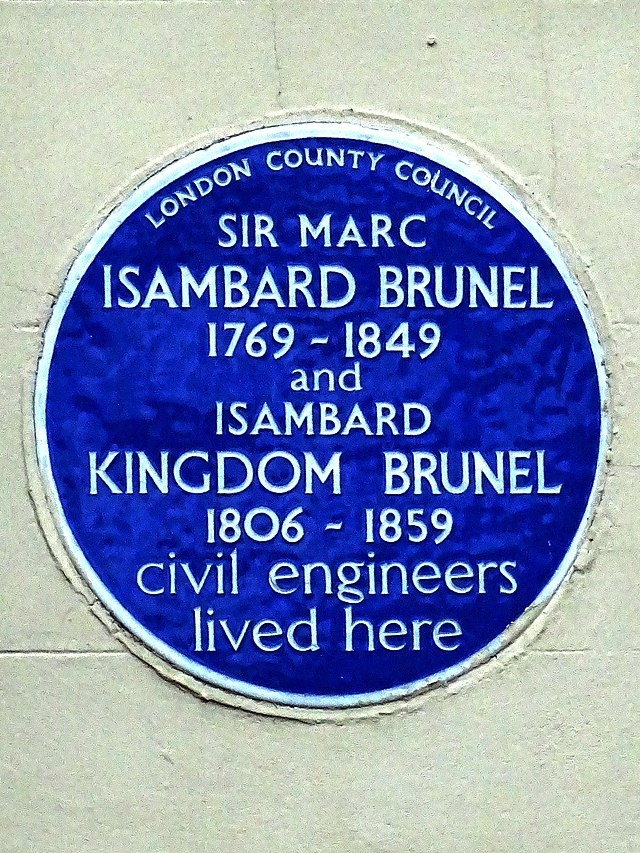 Marc Isambard Brunel and Isambard Kingdom Brunel blue plaque - Sir Marc Isambard Brunel 1769-1849 and Isambard Kingdom Brunel 1806-1859 civil engineers lived here