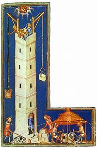 German Late Medieval (ca. 1370s) depiction of the construction of the tower.