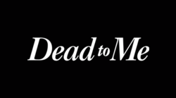Title screen for Netflix's Dead to Me.png
