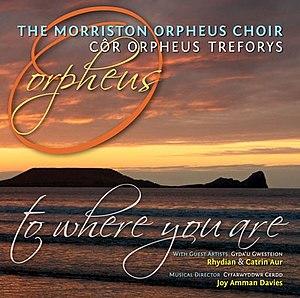 Morriston Orpheus Choir - Album cover (2011)