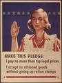 """Make this pledge I pay no more than top legal prices I accept no rationed goods without giving up ration stamps"" - NARA - 514960.tif"