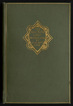 Helen Gray Cone - The Ride to the Lady and Other Poems (1891)