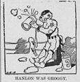 Corbett-vs-Hanlon match cartoon - HANLON GROGGY.jpg
