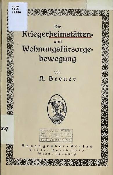 File:Die kriegerheimstätten- und wohnungsfürsorgebewegung (IA diekriegerheimst00breu).pdf