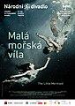 Fotografický vizuál Martina Stranky pro představení baletního souboru Národní divadla na scéně Stavovského divadla Malá mořská víla, Balet na motivy pohádky H. Ch. Andersena.jpg