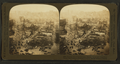 General view of burned area, (Market St. on left) from Ferry Tower, San Francisco Disaster, U.S.A, from Robert N. Dennis collection of stereoscopic views.png