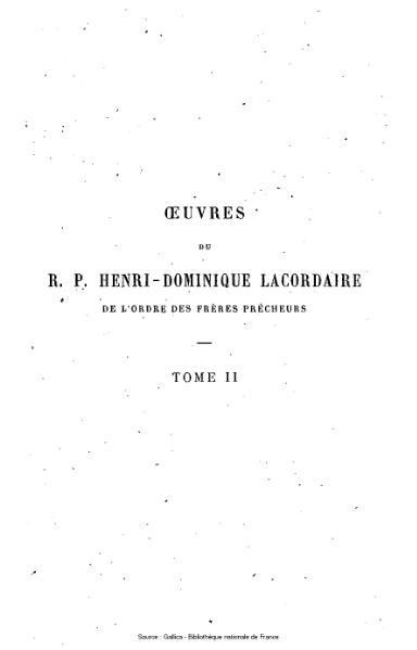 File:Lacordaire - Œuvres du R.P. Henri-Dominique Lacordaire, tome 2 - Conférences de Notre-Dame de Paris.djvu