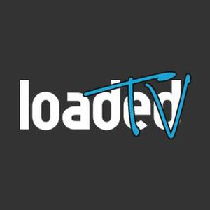 Loaded TV - Image: Loadedtv
