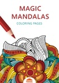 Magic Mandala Coloring Pages - Printable Coloring Book For Adults.pdf