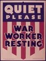 QUIET PLEASE. WAR WORKER RESTING - NARA - 515269.tif