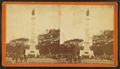 Soldiers' and Sailors' Monument, from Robert N. Dennis collection of stereoscopic views 11.png