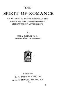 <i>The Spirit of Romance</i> 1910 book of literary criticism by Ezra Pound