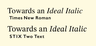 STIX Fonts project - STIX Two compared to the standard digitisation of Times New Roman. STIX Two has a higher x-height and a reduction in fine detail.
