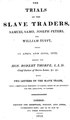 Trials of the Slave Traders Samo, Peters and Tufft (1813).pdf