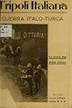 Tripoli italiana, la guerra italo-turca (IA tripoliitalianal00mart).pdf
