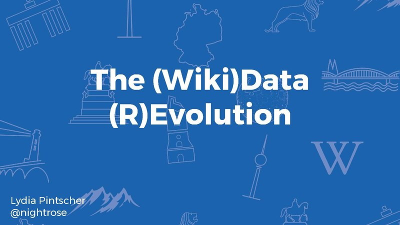 File:Wikimania 2017 - The (Wiki)Data (R)Evolution.pdf
