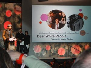 Dear White People - Justin Simien, director of Dear White People, won the U.S. Dramatic Special Jury Award for Breakthrough Talent at the 2014 Sundance Film Festival.