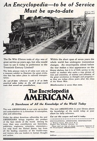 Encyclopedia Americana - This 1921 advertisement for the Encyclopedia Americana suggests that other encyclopedias are as out-of-date as the locomotives of 90 years earlier.