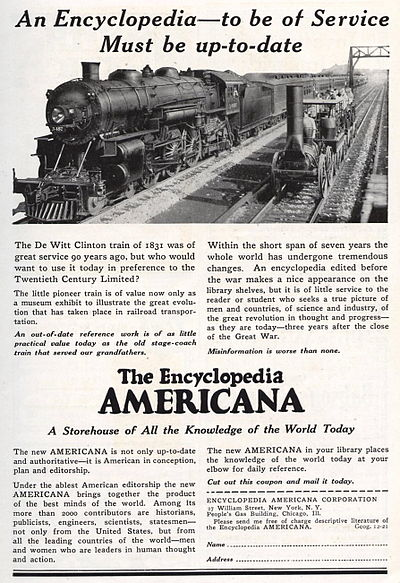 This 1921 advertisement for the Encyclopedia Americana suggests that other encyclopedias are as out-of-date as the locomotives of 90 years earlier. 1921EncycAmericanAd.jpg