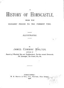 A History of Horncastle from the Earliest Period to the Present Time.djvu