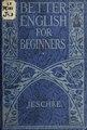 Better English for Beginners (IA betterenglishfor00jesc).pdf