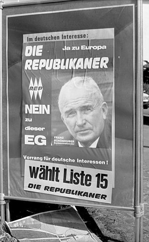 The Republicans (Germany) - Poster campaign of the Republicans for the 1989 European election, featuring Franz Schönhuber.