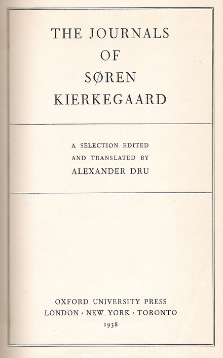 The cover of the first English edition of The Journals, edited by Alexander Dru in 1938 Cover journals kierkegaard.png