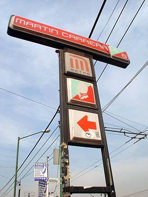 Metro Martín Carrera - Outdoor station sign, 21 December 2006