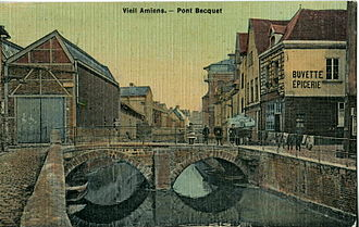Amiens - The Becquet Bridge, at the start of the 20th century