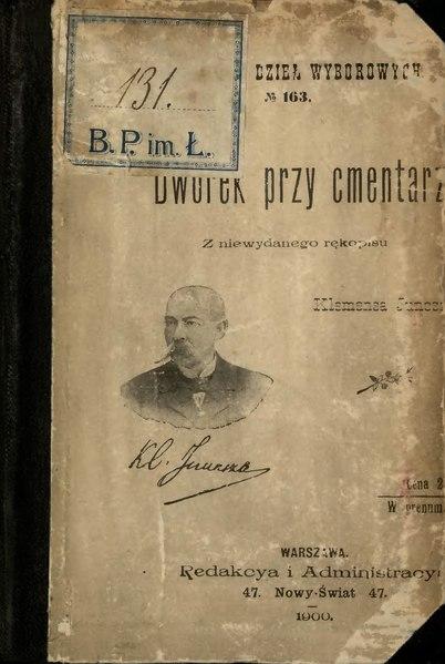 File:Klemens Junosza - Dworek przy cmentarzu.djvu