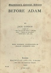 Jack London: Before Adam