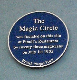 The Magic Circle - Blue plaque commemorating the founding of the Magic Circle on the former Pinoli's in Wardour Street