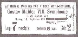 Symphony No. 8 (Mahler) - A ticket for the premiere of the Eighth Symphony, Munich, 12 September 1910