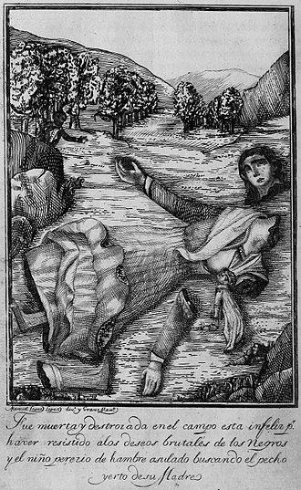 1804 Haiti massacre - Image: Manuel Lopez Lopez Fue muerta y destroiada nel campo esta infelir p. haver resistido alos deseos brutales de los negros y el niño pererio de hambre asulado buscando el becho yerto desu madre