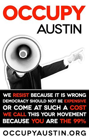Occupy Austin - Image: Occupy Austin Poster