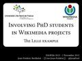 PhD students and Wikimedia projects in Lille - EduWiki 2013.pdf