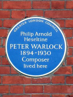 Philip arnold heseltine peter warlock 1894 1930 composer lived here