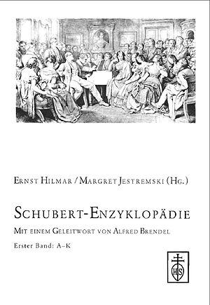 Ernst Hilmar - Schubert-Enzyklopädie