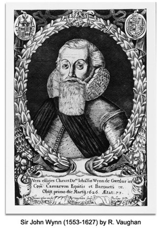 Wynn baronets - Sir John Wynn,   1st Baronet, of Gwydir