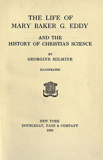 The Life of Mary Baker G. Eddy and the History of Christian Science - First edition