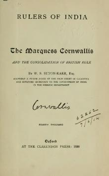The Marquess Cornwallis and the Consolidation of British Rule.djvu