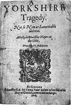A Yorkshire Tragedy - Title page of the 1608 quarto, showing the attribution to Shakespeare