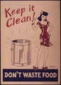 """Keep it Clean^ Don't Waste Food"" - NARA - 514798.tif"
