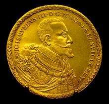 40 Ducats Of Sigismund Iii Vasa Latin Poloniæ Et Suegiæ Rex The King Poland And Sweden