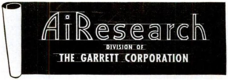 Garrett AiResearch Manufacturer of turboprop engines and turbochargers, now merged into other companies